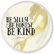 Silly Honest Kind Mermaid V4 Round Beach Towel by Brandi Fitzgerald