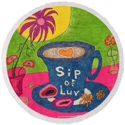 Sip Of Luv Round Beach Towel