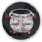 Sit For A Spell Round Beach Towel