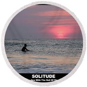Round Beach Towel featuring the photograph Solitude by Robert Banach