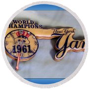 Sports Baseball 1961 Ny World Champions Clock Round Beach Towel by Thomas Woolworth