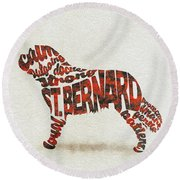 Round Beach Towel featuring the painting St. Bernard Dog Watercolor Painting / Typographic Art by Ayse and Deniz