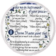 St Francis Prayer   Lord Make Me An Instrument Of Your Peace Round Beach Towel