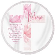 Strong And Courageous Cross- Art By Linda Woods Round Beach Towel