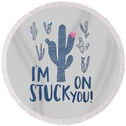 Stuck On You Round Beach Towel by Elizabeth Taylor
