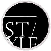 Style 1 - Minimalist Print - Typography - Quote Poster Round Beach Towel