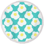Sunny Side Up Eggs- Art By Linda Woods Round Beach Towel