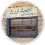 Surf'n Sand Bath House  Round Beach Towel