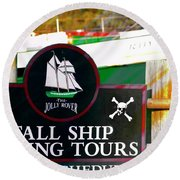 Tall Ship Tours Georgetown S C Round Beach Towel by Bob Pardue
