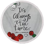 Tea Time Round Beach Towel