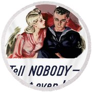 Tell Nobody -- Not Even Her Round Beach Towel