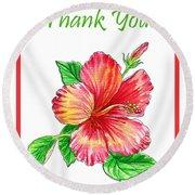 Thank You Hibiscus  Round Beach Towel