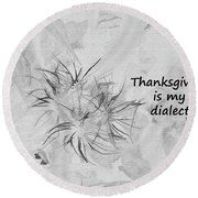 Thanks Giving Round Beach Towel