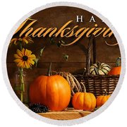 Thanksgiving I Round Beach Towel by  Newwwman
