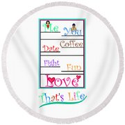 That's Life Round Beach Towel