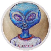 Round Beach Towel featuring the drawing The Alien Is L-i-v-i-n by Similar Alien