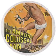 The Amazing Colossal Man Movie Poster Round Beach Towel