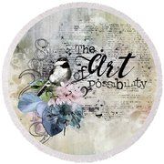 The Art Of Possibility Round Beach Towel