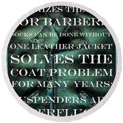 The Coat Problem 2.0 Round Beach Towel