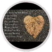 The Decay Of Heart Round Beach Towel