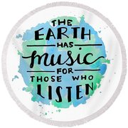 The Earth Has Music Square Round Beach Towel