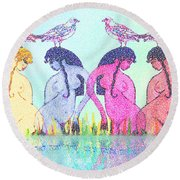 The Four Daughters Of Eve  -aka-  Four Rivers Round Beach Towel