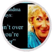 The Grandma Over And Under Round Beach Towel