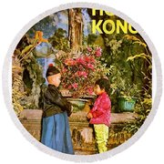 The Orient Is Hong Kong, Two Little Kids, Travel Poster Round Beach Towel