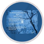 The Pleasant Countenance Of The Moon Round Beach Towel