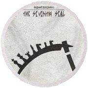 Round Beach Towel featuring the digital art The Seventh Seal Aka Det Sjunde Inseglet by Ayse Deniz