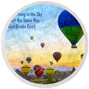 The Ships Hung In The Sky Round Beach Towel