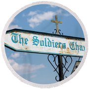 The Soldiers Chapel Sign Round Beach Towel
