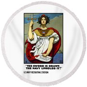The Sword Is Drawn - The Navy Upholds It Round Beach Towel