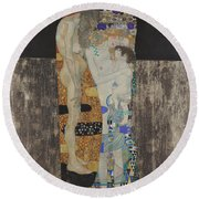 The Three Ages Of Woman-le Tre Eta  Round Beach Towel