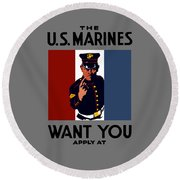 The U.s. Marines Want You  Round Beach Towel