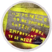 The Value Of Importance Round Beach Towel