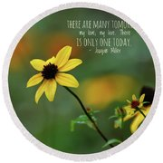 Round Beach Towel featuring the photograph There Is Only One Today by Kerri Farley