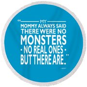 There Were No Monsters Round Beach Towel by Mark Rogan