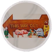This Way Out Round Beach Towel