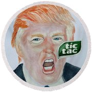 Round Beach Towel featuring the painting Tic Tac Trump by Edwin Alverio
