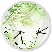 Time Is Money  Round Beach Towel