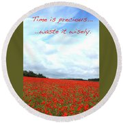 Time Is Precious Round Beach Towel