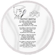 Round Beach Towel featuring the drawing Timothy Whistle by John Haldane
