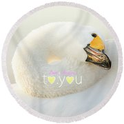 To You #001 Round Beach Towel