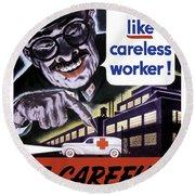 Tojo Like Careless Workers - Ww2 Round Beach Towel