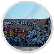 Round Beach Towel featuring the photograph Toledo Loves Love by Michiale Schneider