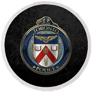 Round Beach Towel featuring the digital art Toronto Police Service  -  T P S  Emblem Over Black Velvet by Serge Averbukh