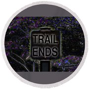Trail Ends Round Beach Towel