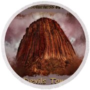 Transcendent Devils Tower 2 Round Beach Towel