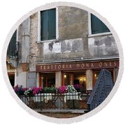 Trattoria Dona Onesta In Venice, Italy Round Beach Towel